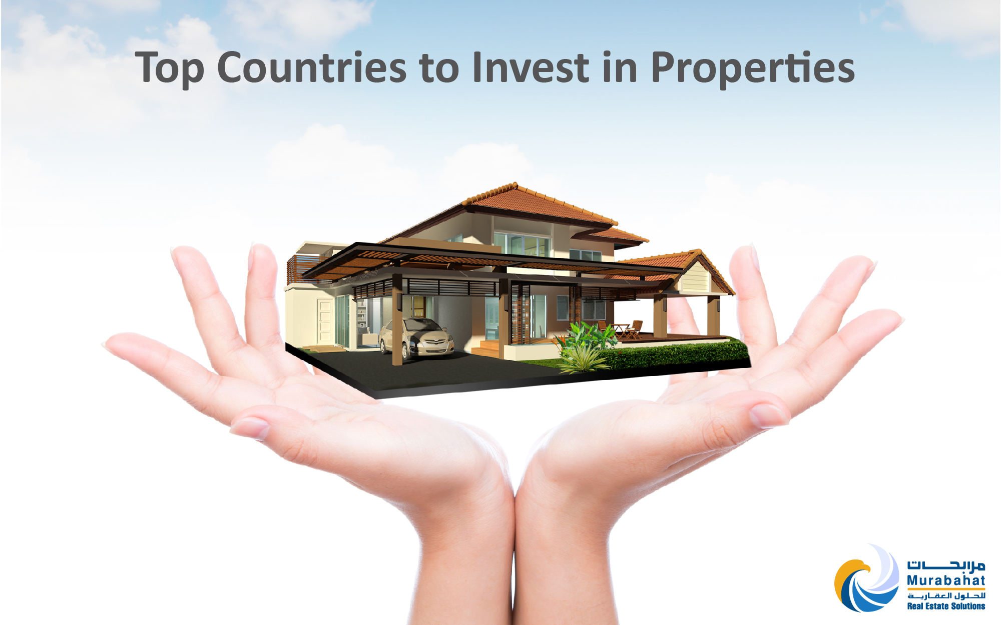 The Top 4 Countries to Invest in Properties